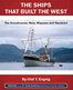 The Ships That Built the West: The Scandinavian Navy, WAPAMA and VAERDALEN