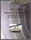 Olaf Engvig's book - Viking to Victorian: Exploring the Use of Iron in Ship Building.