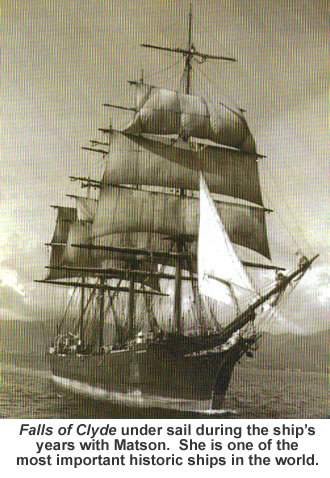 Falls of Clyde under sail during the ship's years with Matson. She is one of the most important historic ships in the world.