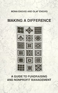 Making a Difference: A Guide to Fundraising and Nonprofit Management